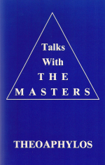 Talks with the Masters Theoaphylos